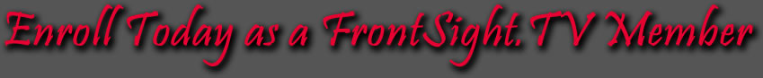 Enroll Today as a FrontSight.TV Member